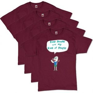 Maroon Kind T-Shirt
